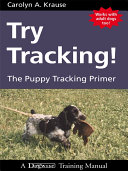 Try Tracking  the Puppy Tracking Primer