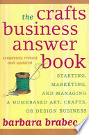 The Crafts Business Answer Book