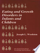 Eating and Growth Disorders in Infants and Children Book
