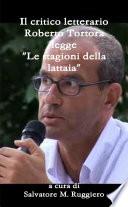 Il critico letterario Roberto Tortora legge