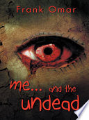 Me   And the Undead Book