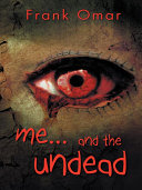 Me...And the Undead