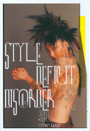 Style Deficit Disorder