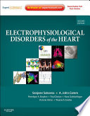 Electrophysiological Disorders Of The Heart E Book Book PDF