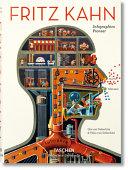 Fritz Kahn. Infographics pioneer. Ediz. italiana, spagnola e inglese