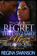 Regret The Day I Said Yes Book