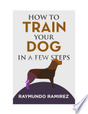 HOW TO TRAIN YOUR DOG Book PDF