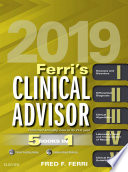"""Ferri's Clinical Advisor 2019 E-Book: 5 Books in 1"" by Fred F. Ferri"