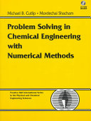 Problem Solving in Chemical Engineering with Numerical Methods Book