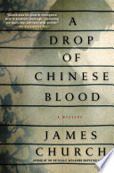 A Drop of Chinese Blood  : A Mystery