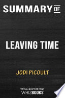 Summary of Leaving Time: A Novel: Trivia/Quiz for Fans