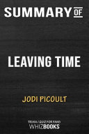Summary of Leaving Time  A Novel  Trivia Quiz for Fans