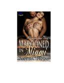 Marooned in Miami