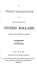 A select collection of favourite Scotish ballads. Morison's ed