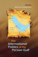 International Politics of the Persian Gulf