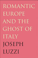 Romantic Europe and the Ghost of Italy [Pdf/ePub] eBook