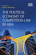 Pdf The Political Economy of Competition Law in Asia