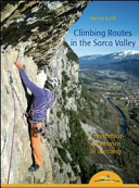Climbing Routes in the Sarca Valley. A Rhythmical Experience in Climbing