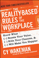 The Reality Based Rules of the Workplace