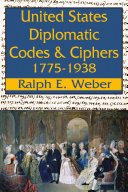 United States Diplomatic Codes and Ciphers