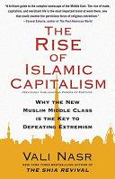 The Rise of Islamic Capitalism