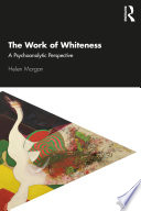 The Work of Whiteness