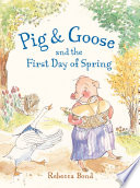 Pig   Goose and the First Day of Spring
