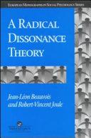 A Radical Dissonance Theory