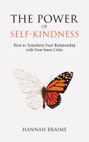 The Power of Self Kindness