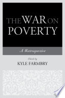 The War on Poverty  : A Retrospective