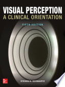 Visual Perception  A Clinical Orientation  Fifth Edition