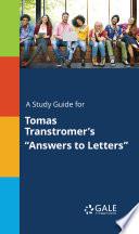 A Study Guide for Tomas Transtromer's