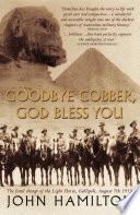 Goodbye Cobber  God Bless You Book