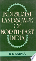 Industrial Landscape of North-East India