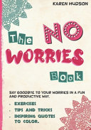 The No Worries Book