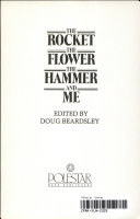 The Rocket  the Flower  the Hammer and Me