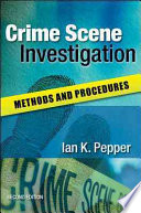 Crime Scene Investigation  Methods And Procedures Book
