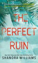 The Perfect Ruin Book