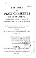 Histoire des deux chambres de Buonaparte depuis le 5 juin jusqu'au 7 juillet 1815