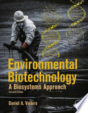 Environmental Biotechnology  : A Biosystems Approach