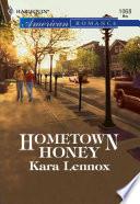 Hometown Honey  Mills   Boon American Romance