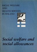 Social Welfare and Social Allowances in Finland