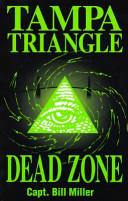 Tampa Triangle Dead Zone