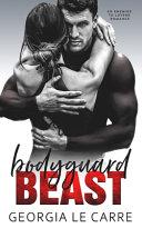 Bodyguard Beast: An Enemies To Lovers Romance image