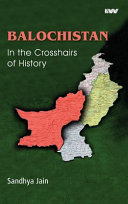 BALOCHISTAN In the Crosshairs of History