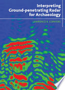 Interpreting Ground penetrating Radar for Archaeology