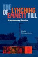 The Lynching of Emmett Till