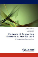 Existence of Supporting Elements to Practice Lean