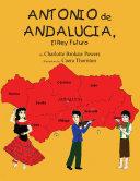 Antonio De Andalucia, El Rey Futuro ebook
