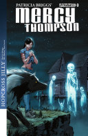 Patricia Briggs' Mercy Thompson: Hopcross Jilly #3